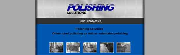 Polishing Solutions Offers Hand Polishing as well as Automated Polishing