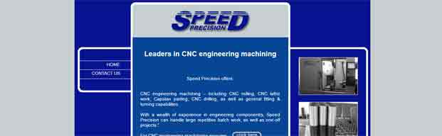 CNC engineering machining � including CNC milling, CNC lathe work, Capstan parting, CNC drilling, as well as general fitting & turning capabilities